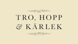 Tro, hopp och kärlek