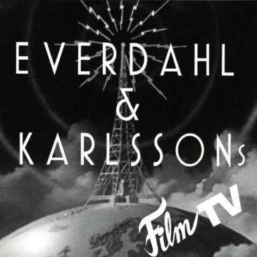 Everdahl & Karlssons Film TV